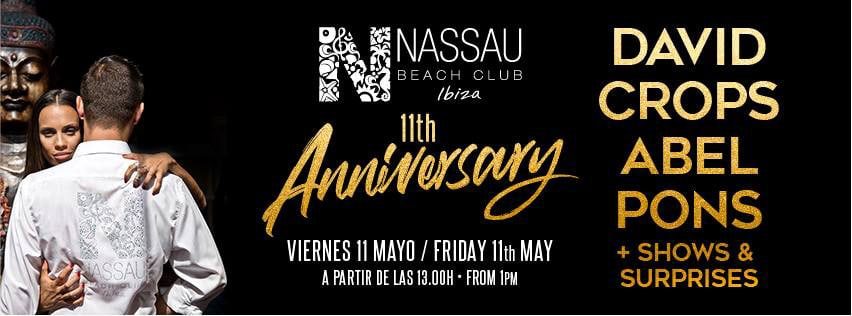 Nassau Beach Club Ibiza celebrates its 11º Anniversary with a great party on the beach