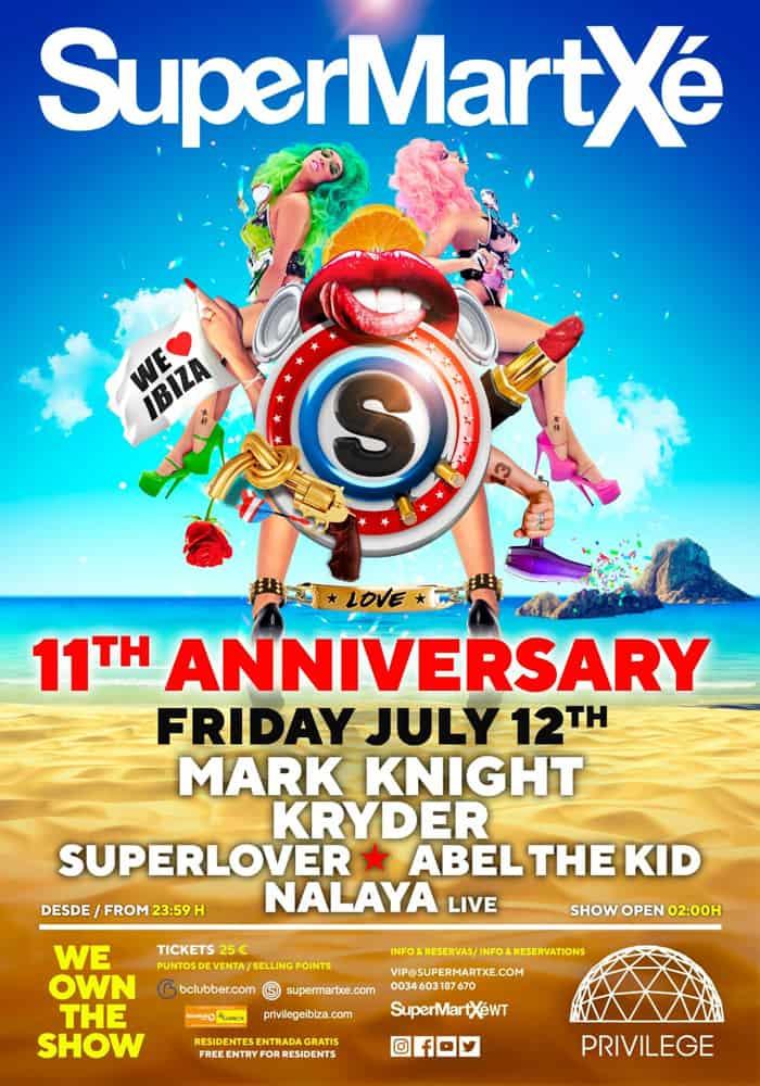 Party of 11º Anniversary of SuperMartXé in Privilege Ibiza