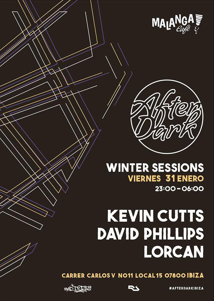 New After Dark Winter Sessions party at Malanga Café Ibiza