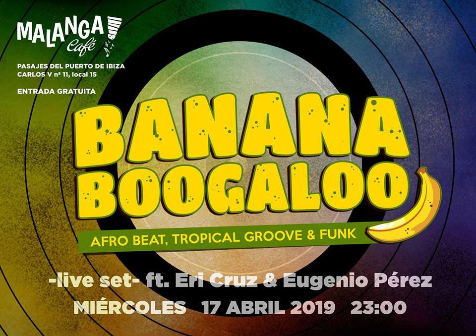 Banana Boogaloo Live con Eribertho & Eugenio en Malanga Café Ibiza