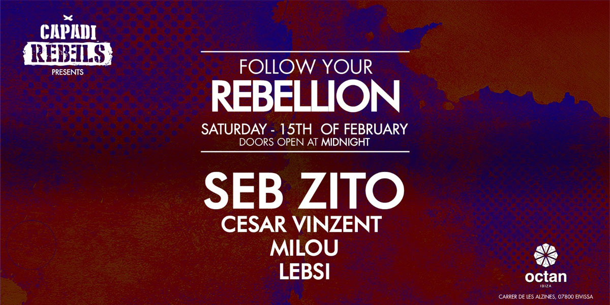 Звезды Себа Зито на вечеринке Follow Your Rebellion в Октане на Ибице