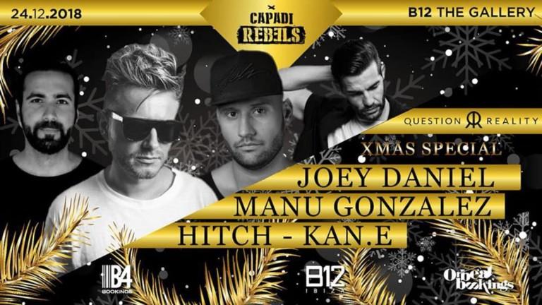 Capadi Rebels представляет «Вопрос о реальности: Великая рождественская вечеринка» на B12 Ibiza