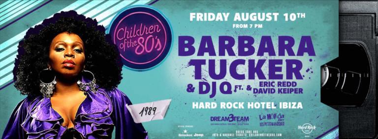 Children of the 80 's amb Barbara Tucker divendres a Hard Rock Hotel Eivissa