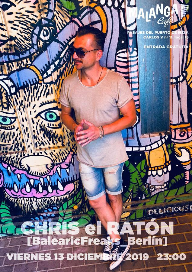 Chris El Ratón in Malanga Café Ibiza