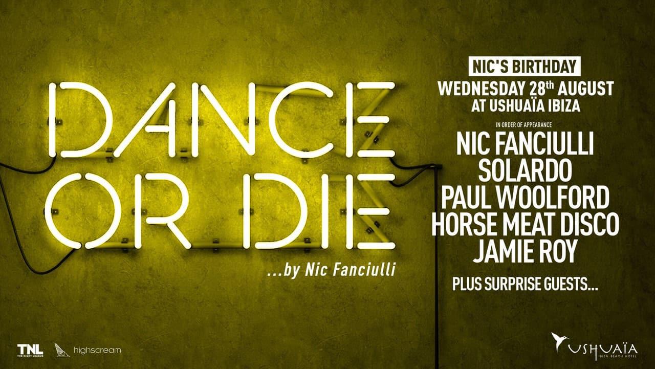 Cumpleaños de Nic Fanciulli en Dance or Die en Ushuaïa Ibiza