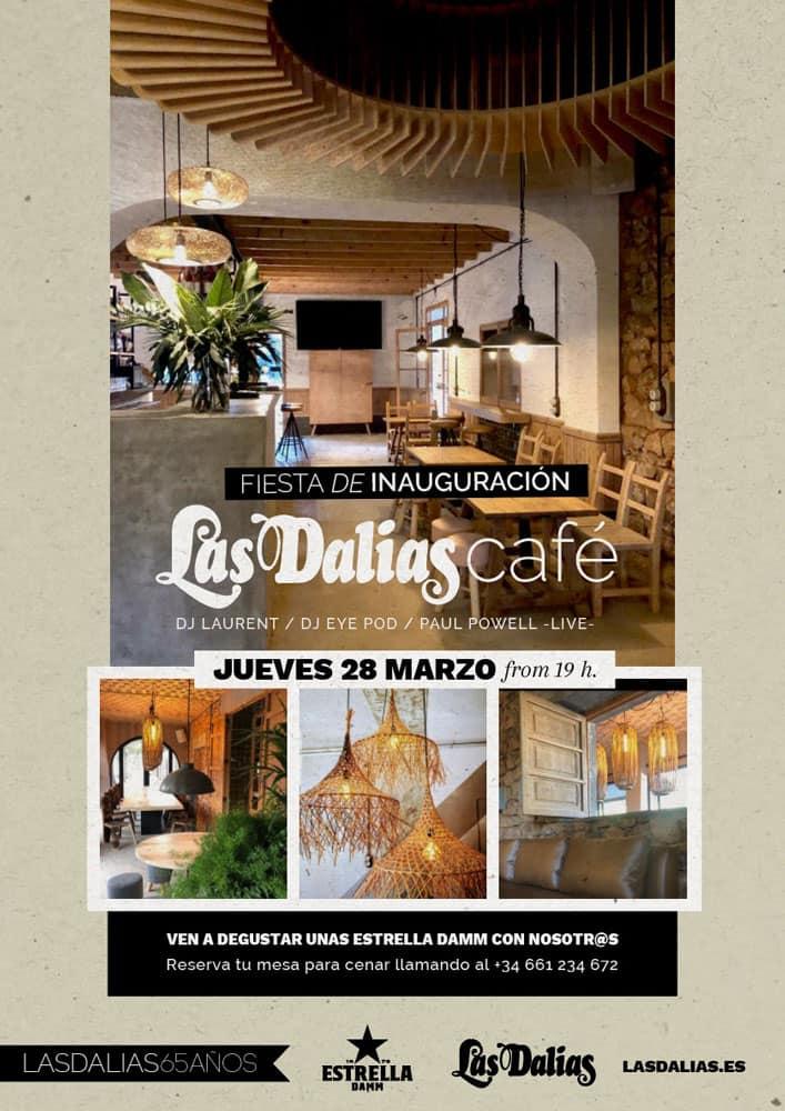 Fiesta de Inauguración de Las Dalias Café