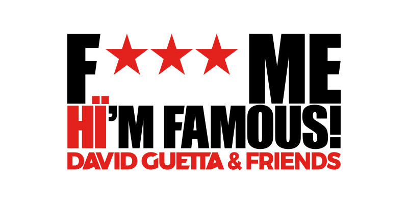 F *** me I'm Famous! by David Guetta 2021 Ibiza cultural and events agenda