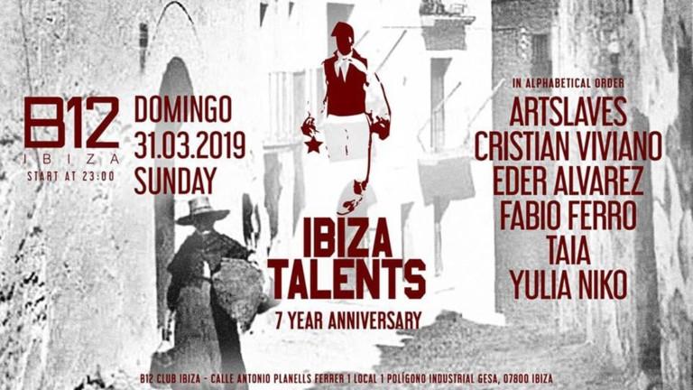 Ibiza Talents отмечает юбилей 7 в клубе B12 Ibiza
