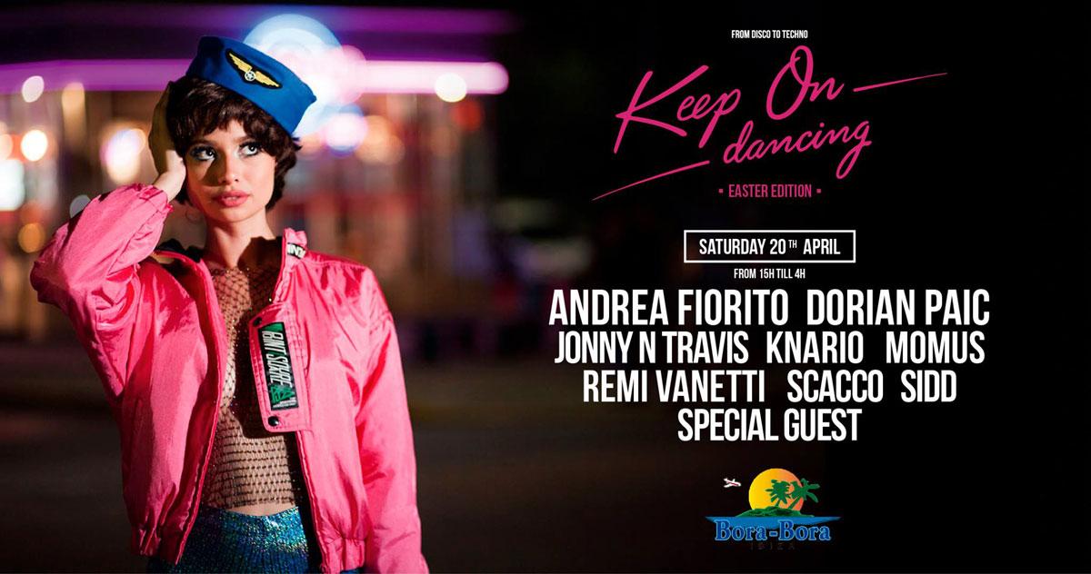 New Keep On Dancing party on Saturday at Bora Bora Ibiza