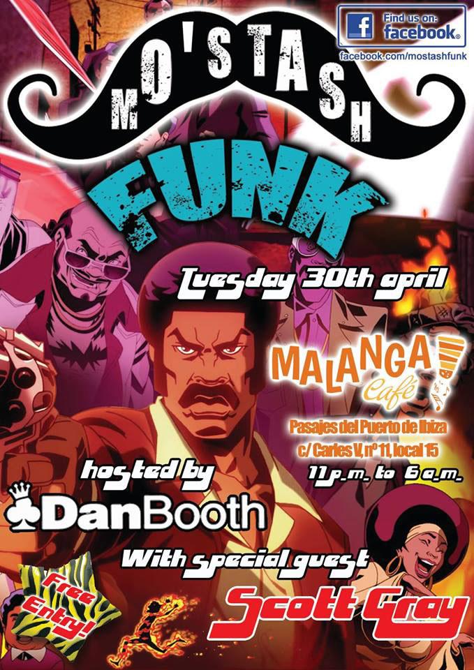 Scott Gray invité à la soirée Mo'stash Funk au Malanga Café Ibiza