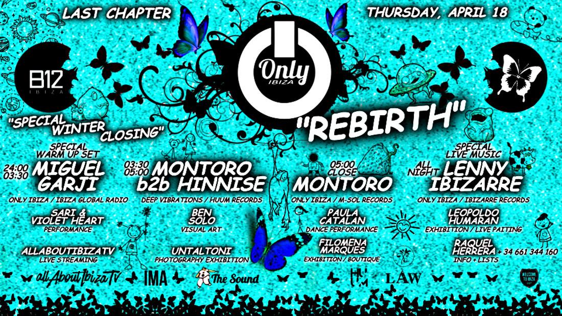 """Winter Closing de la fiesta """"Rebirth"""" de Only Ibiza en B12 Ibiza"""