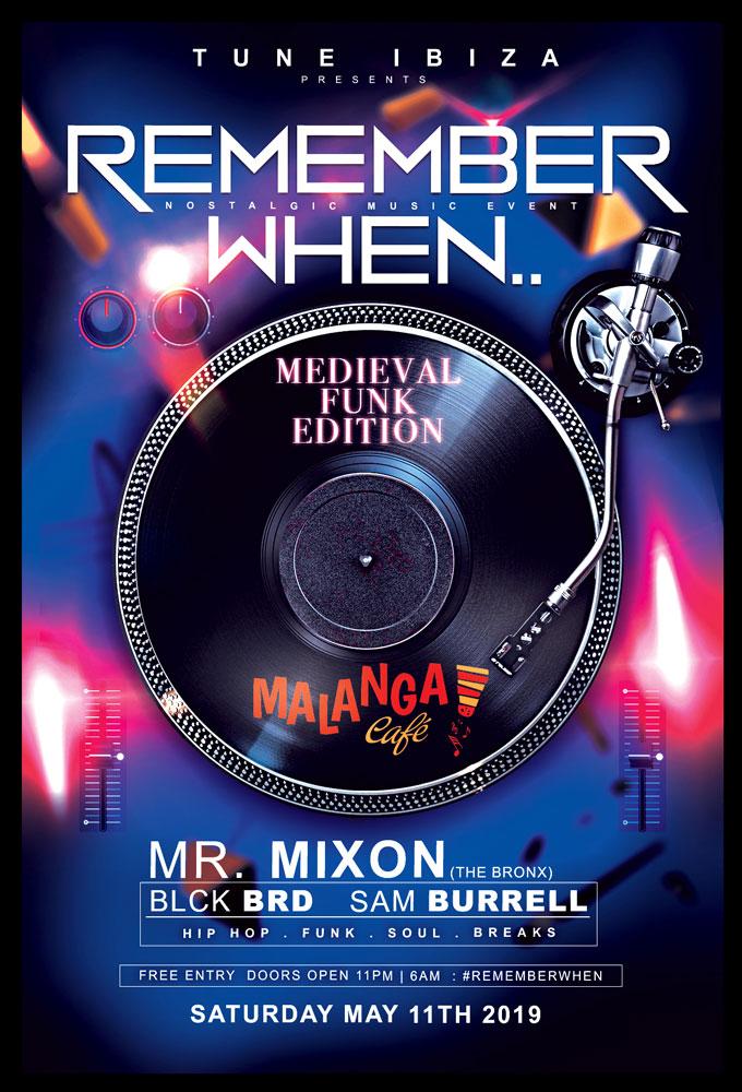 Fiesta Remember When con Mr. Mixon en Malanga Café Ibiza
