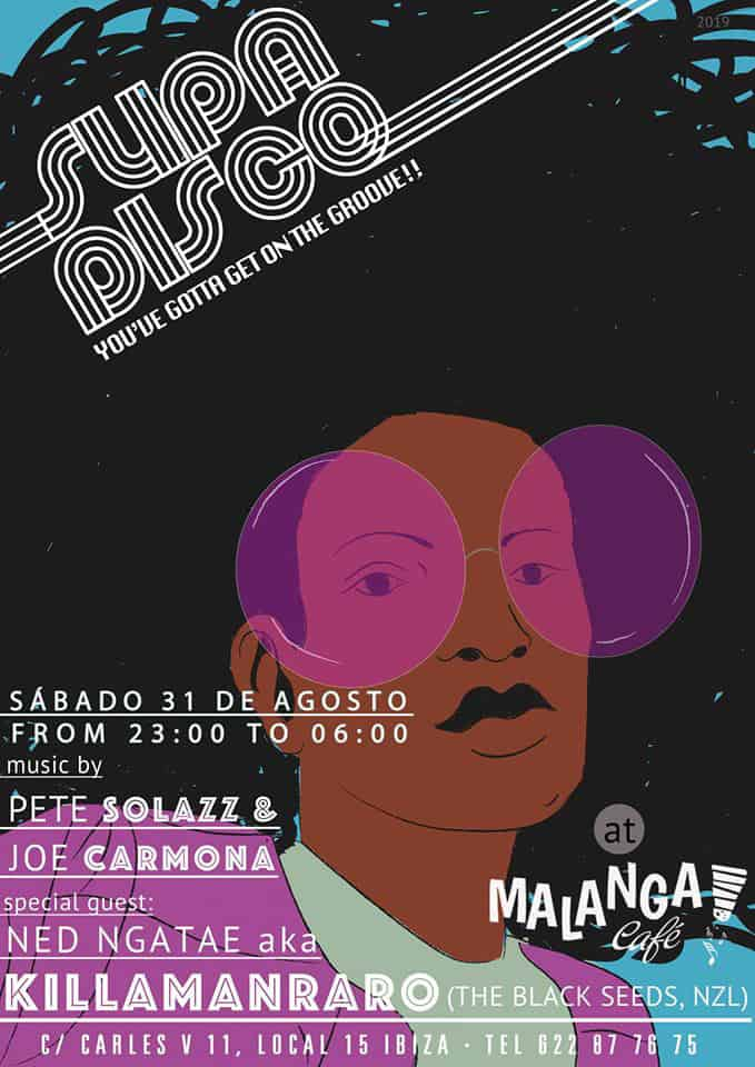 Malanga Café Ibiza is full of rhythm this Saturday with the party Supa Disco