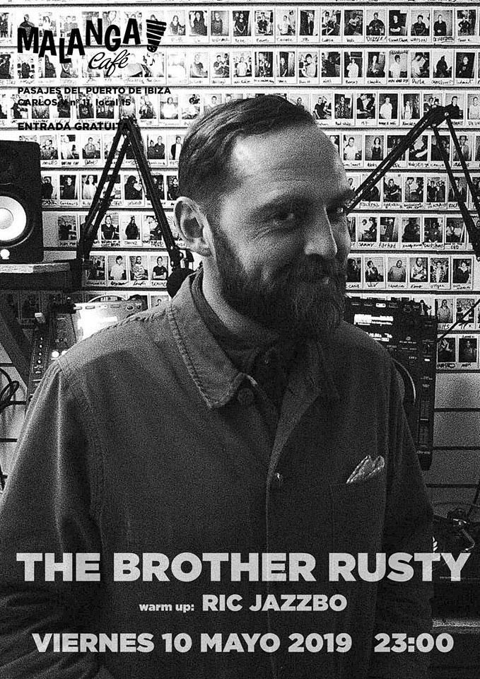 The Brother Rusty en Malanga Café Ibiza