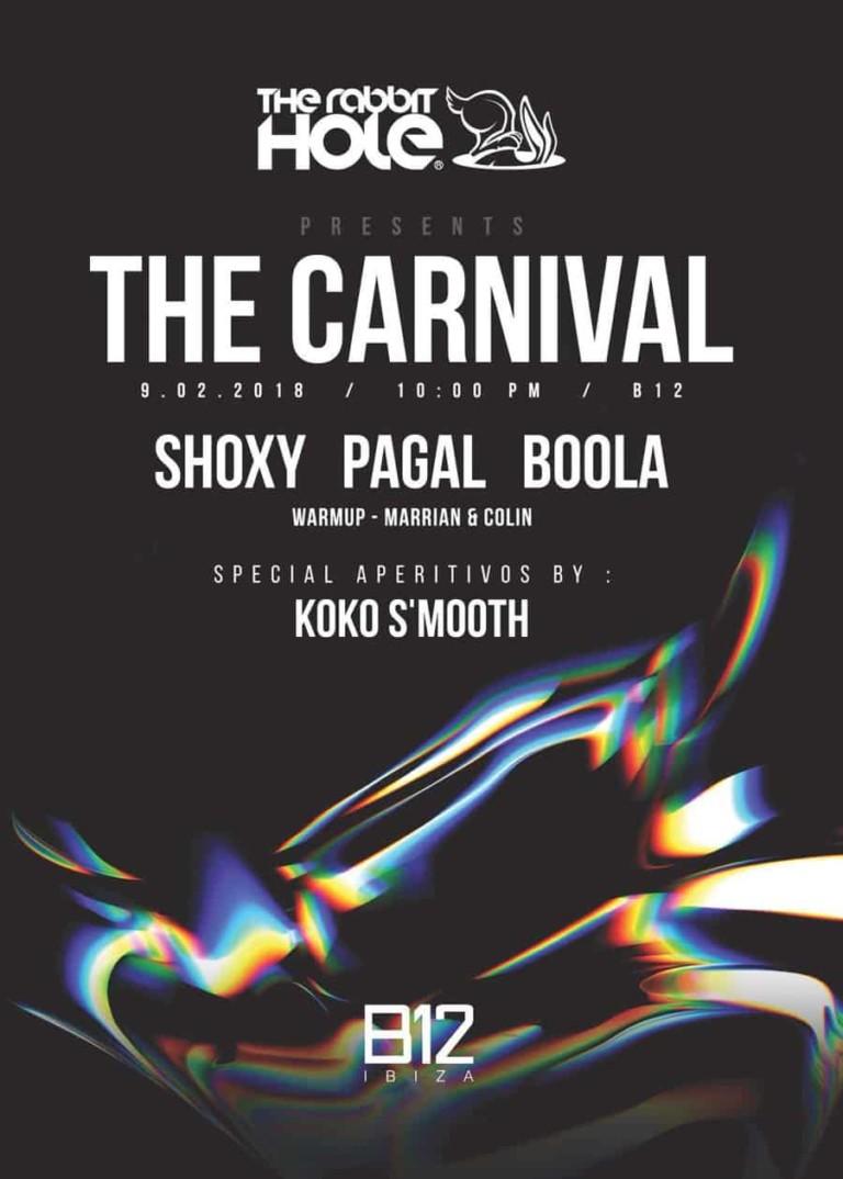 Кроличья нора представляет карнавал в пятницу на B12 Ibiza