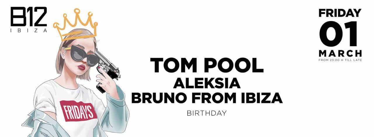 B12 Ibiza celebrates Bruno From Ibiza's birthday with Tom Pool and Aleksia