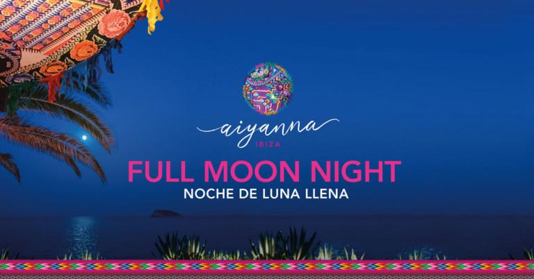 notte-di-luna-aiyanna-ibiza-2020-welcometoibiza