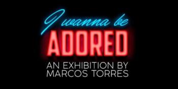 i-wanna-be-adored-exhibition-marcos-torres-paradiso-ibiza-art-hotel-2021-welcometoibiza