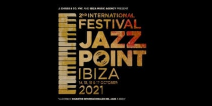 Vuelve el International Festival Jazz Point Ibiza con grandes conciertos Música