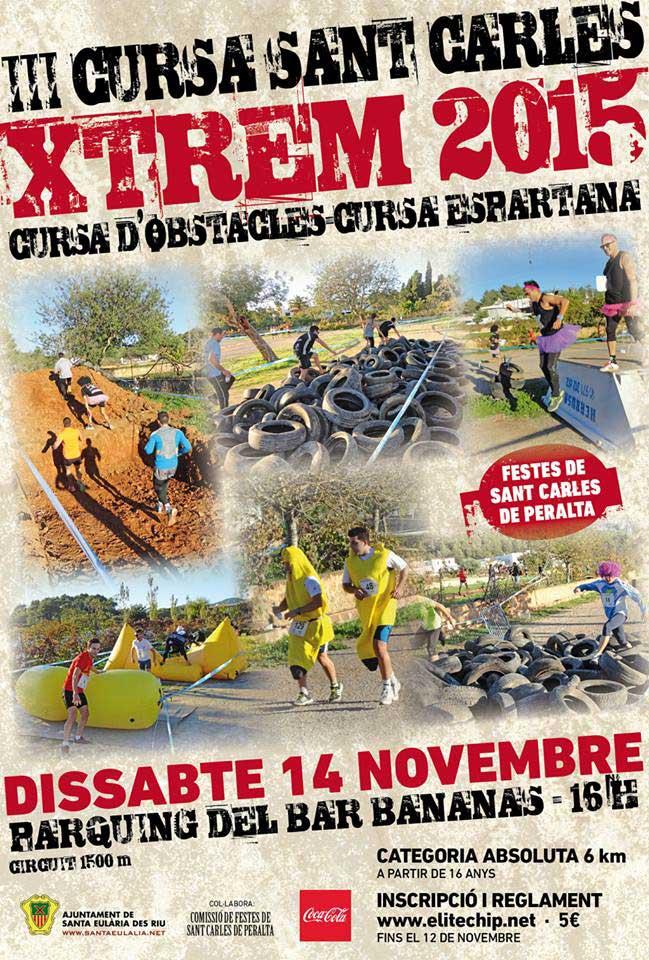 III Cursa Sant Carles Xtrem 2015