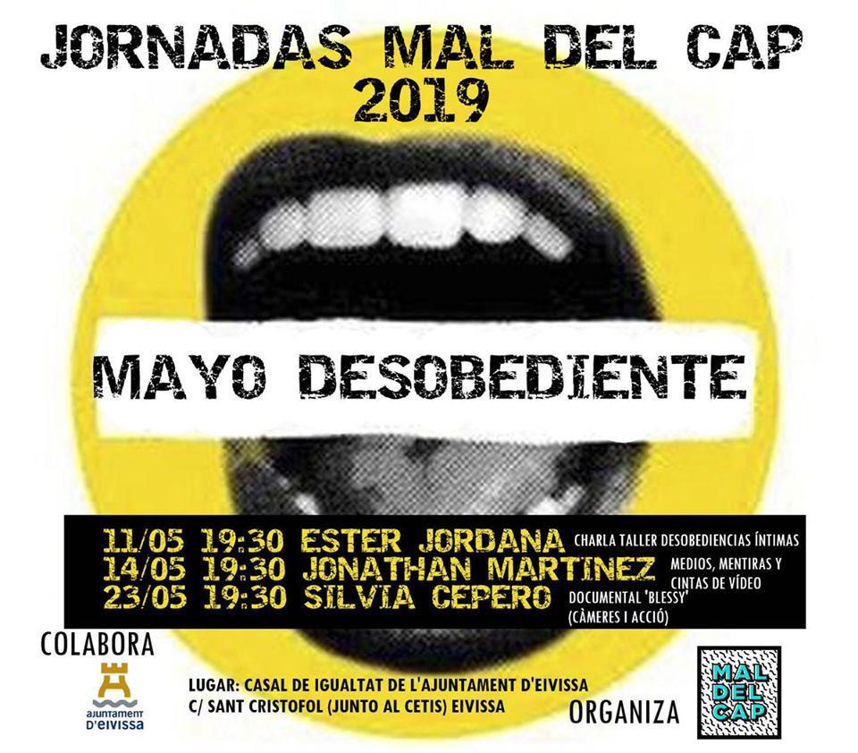 Mayo Desobediente: Jornadas de Mal del Cap