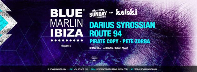 Калуки приносит вам Дария Сиросяна и Маршрут 94 в Blue Marlin Ibiza