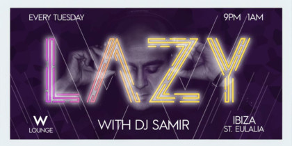 lazy-dj-samir-w-ibiza-hotel-2020-welcometoibiza