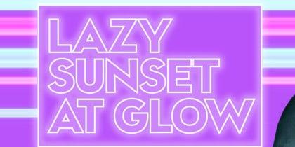 Lazy Sunset at Glow with Dj Samir at W Ibiza Fiestas