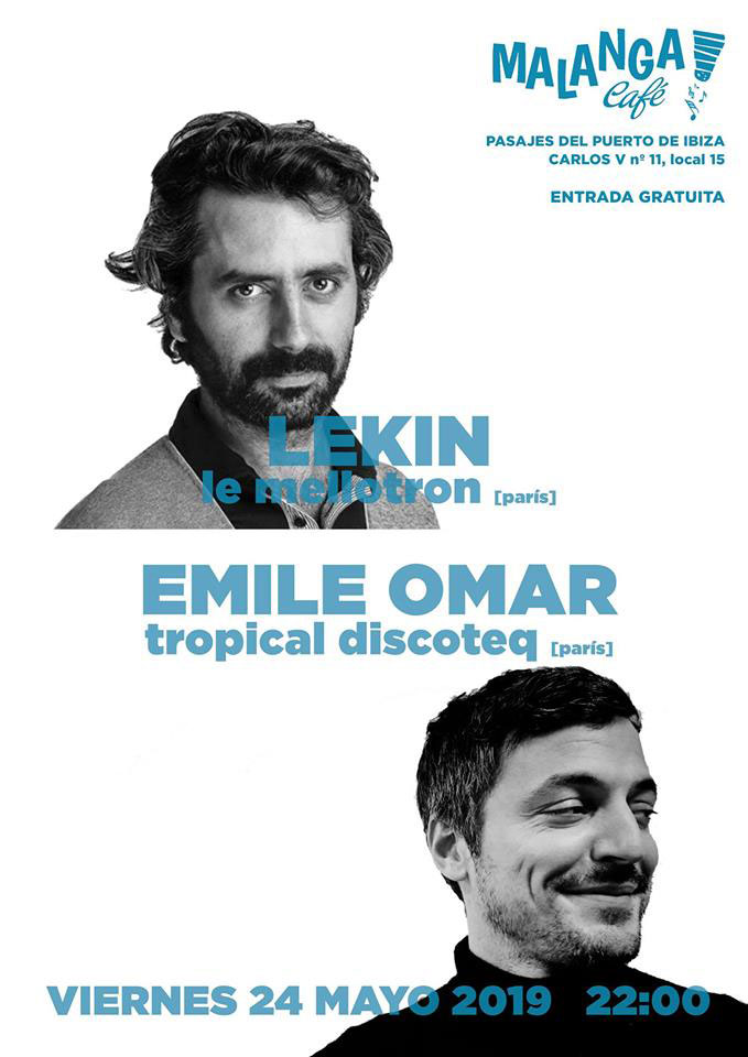 Lekin and Emile Omar on Friday at Malanga Café Ibiza