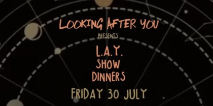 Looking After You Presents LAY Show Dinners en Elements Eivissa Lifestyle