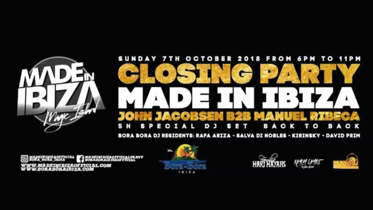 Made in Ibiza Closing Party a Bora Bora Ibiza