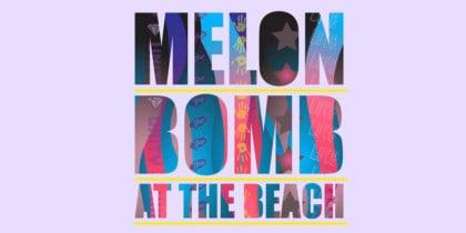 Melon Bomb at the Beach a Tanit Eivissa Lifestyle