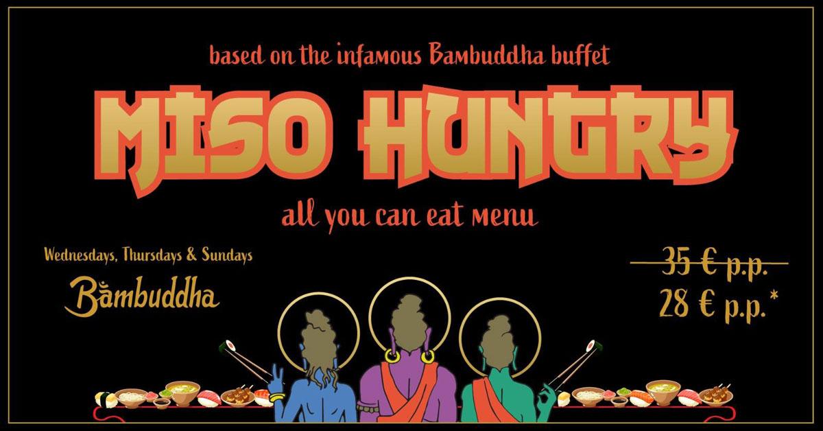 miso-hungry-buffet-bambuddha-ibiza-2020-welcometoibiza