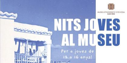 nits-joves-al-museu-museu-etnografico-can-ros-Eivissa-2020-welcometoibiza