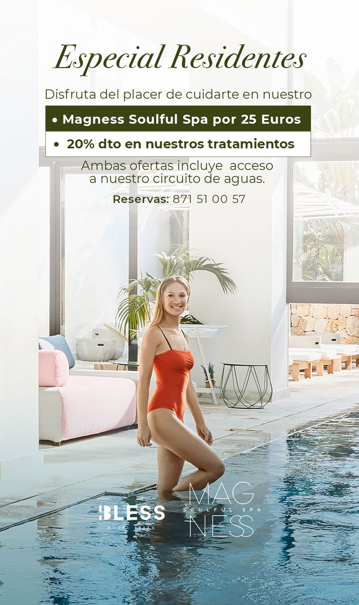 oferta-especial-residentes-magnum-soulful-spa-bless-hotel-ibiza-2020-welcometoibiza