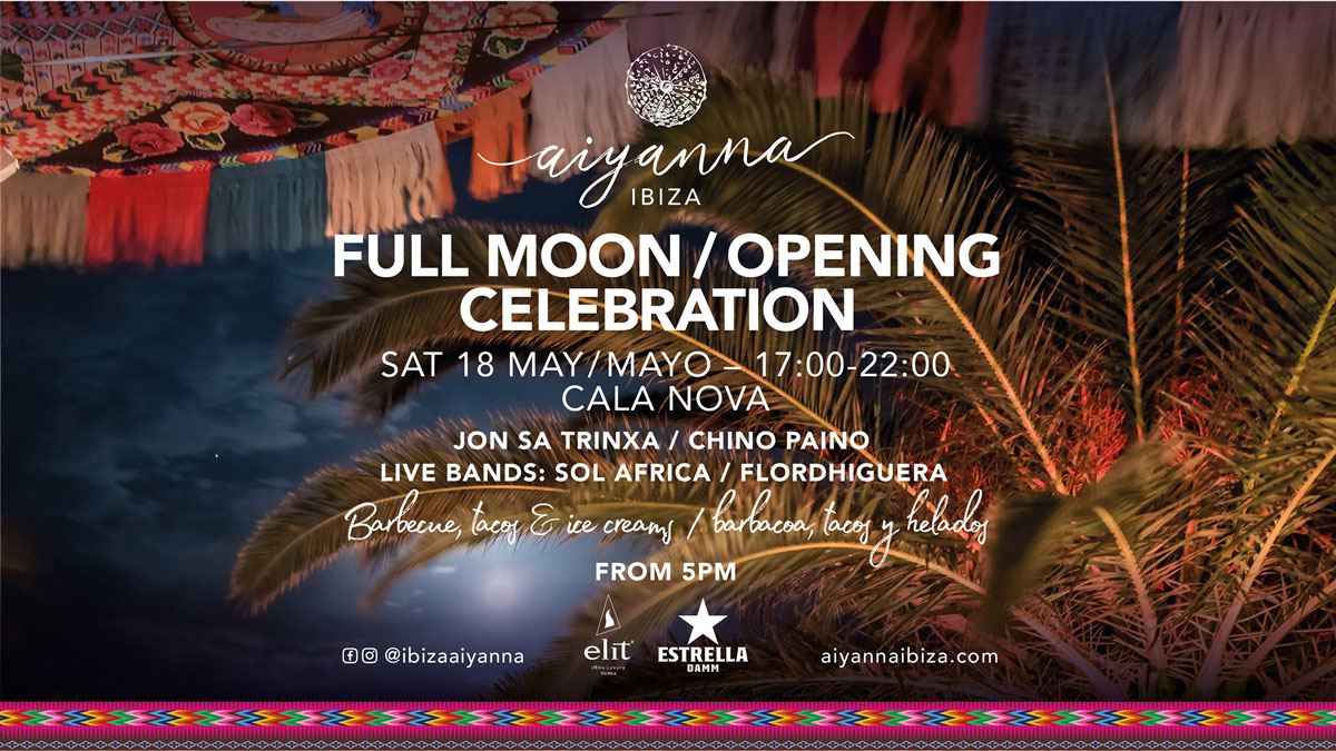 Opening of Aiyanna Ibiza with music and full moon