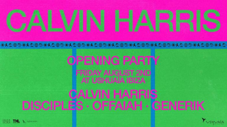 Ouverture de Calvin Harris à Ushuaïa Ibiza