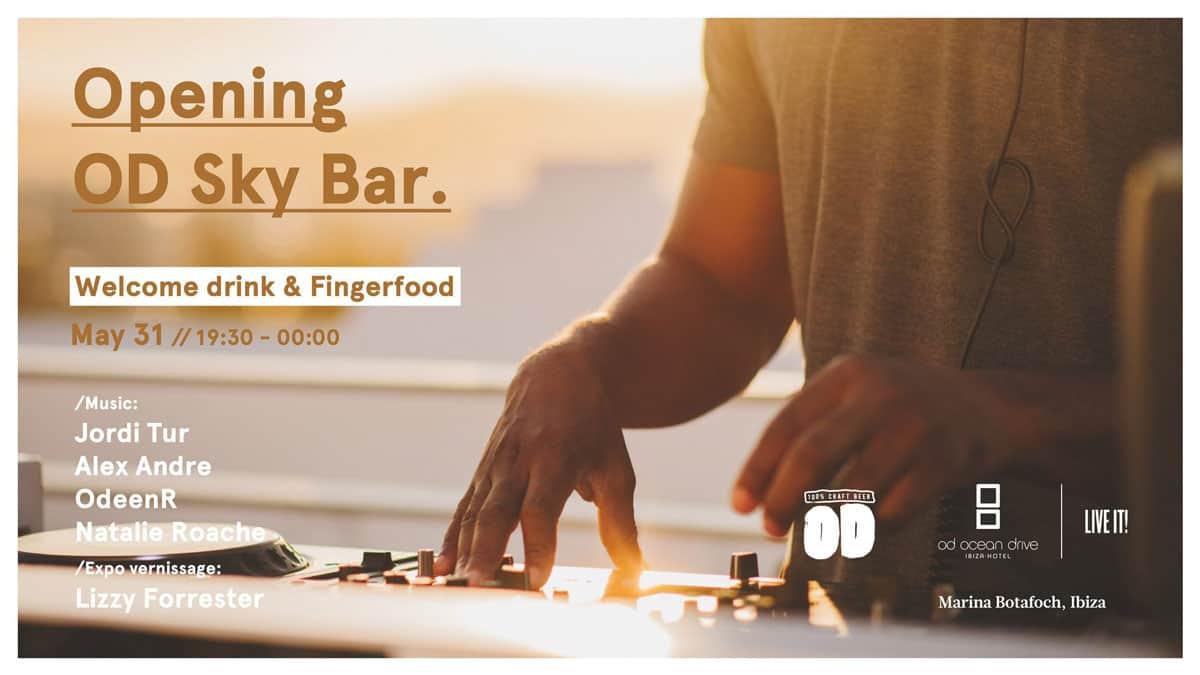 Opening del Skybar de OD Ocean Drive Ibiza
