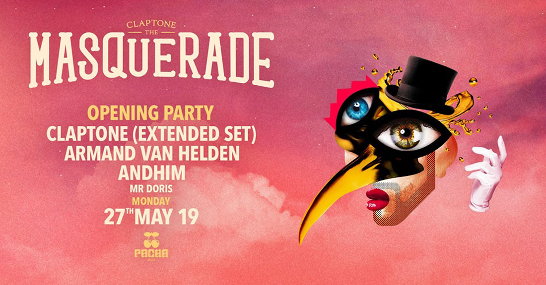 Opening of The Masquerade by Claptone in Pacha Ibiza