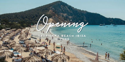 opening-tropicana-ibiza-2020-welcometoibiza
