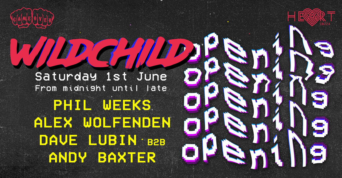 Opening of WILDCHILD in Heart Ibiza