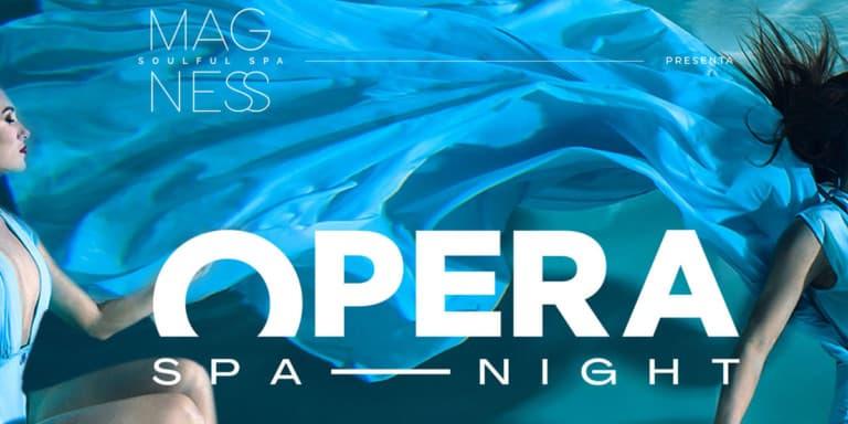 opera-spa-night-magness-soulful-spa-bless-hotel-ibiza-2021-welcometoibiza