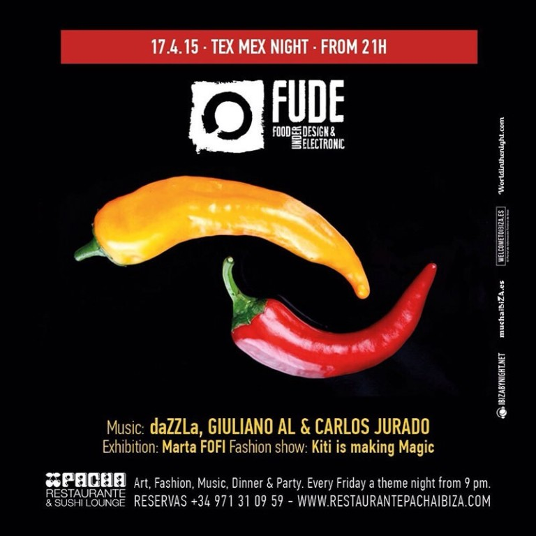 Noche Tex Mex en Fude en Pacha Ibiza