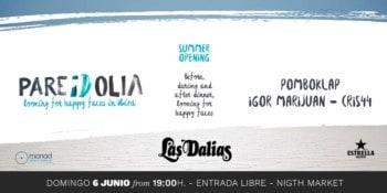 pareidolia-zomer-opening-las-dalias-ibiza-2021-welcometoibiza