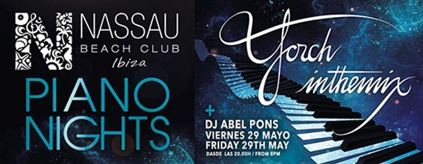 Piano Nights this Friday at Nassau Beach Club Ibiza