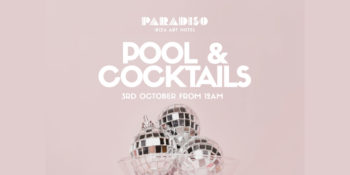 pool-and-còctels-paradiso-Eivissa-art-hotel-rock-nights-2020-welcometoibiza