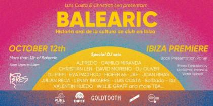 """Premiere en Pikes Ibiza de """"Balearic: Historia oral de la cultura de club en Ibiza"""" Música"""