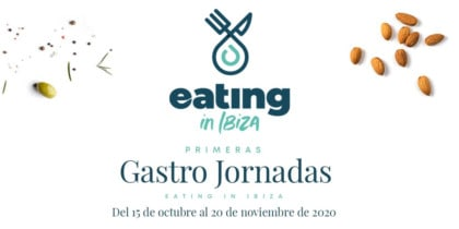 primeres-gastro-jornades-eating-in-Eivissa-2020-welcometoibiza