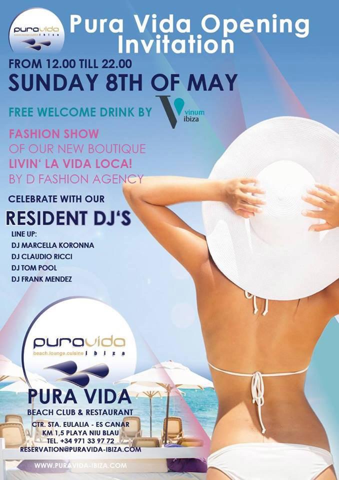 Pura Vida Beach Club Ibiza Opening 2016