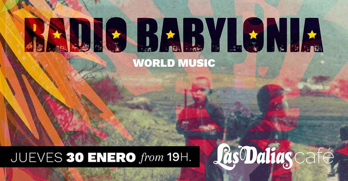 Радио Вавилона приветствует в четверг в кафе Las Dalias